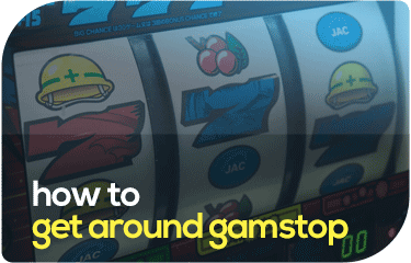 how-to-get-around-gamstop