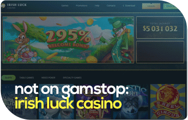 not on gamstop: irish luck casino