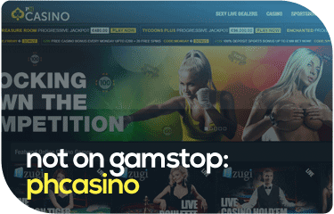not on gamstop: phcasino